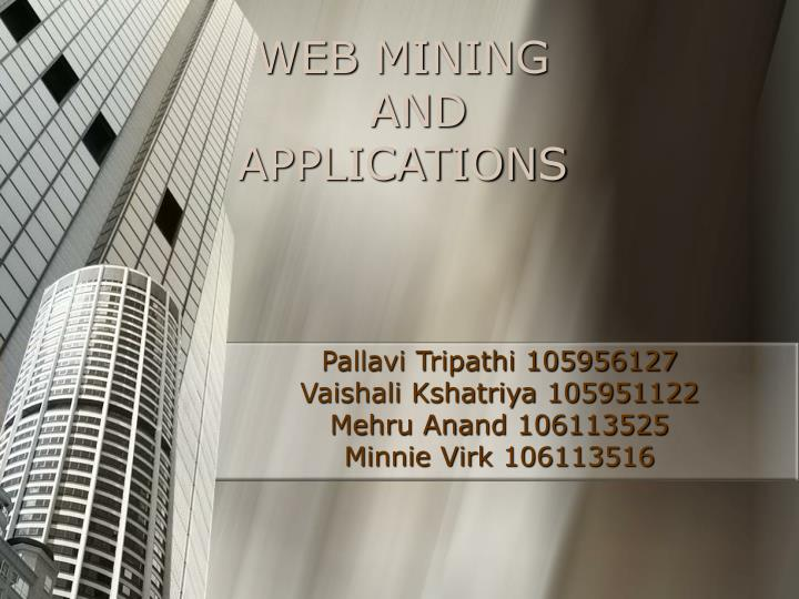 Web mining and applications l.jpg
