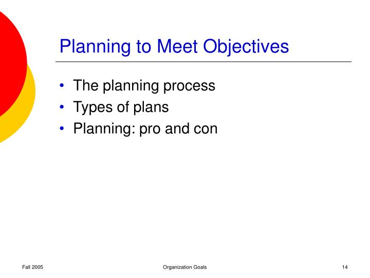 Planning to Meet Objectives