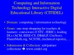 computing and information technology interactive digital educational library citidel