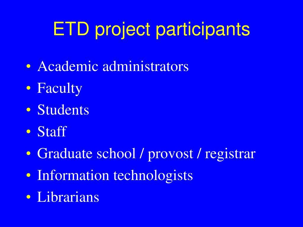 ETD project participants