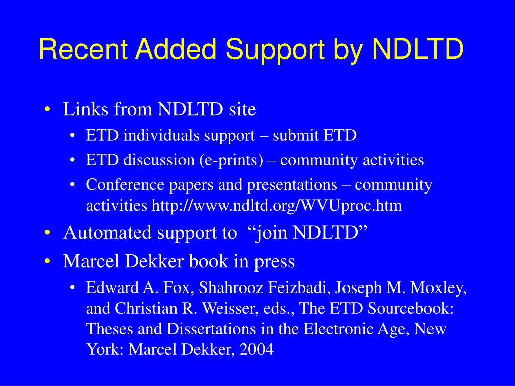 Recent Added Support by NDLTD