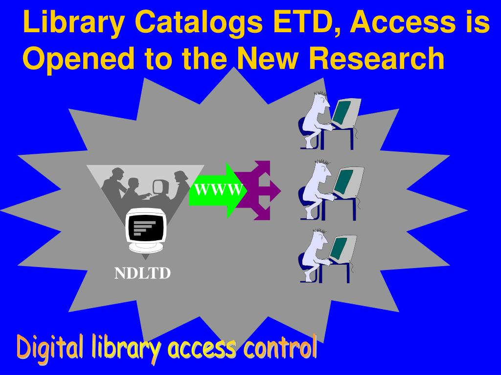 Library Catalogs ETD, Access is