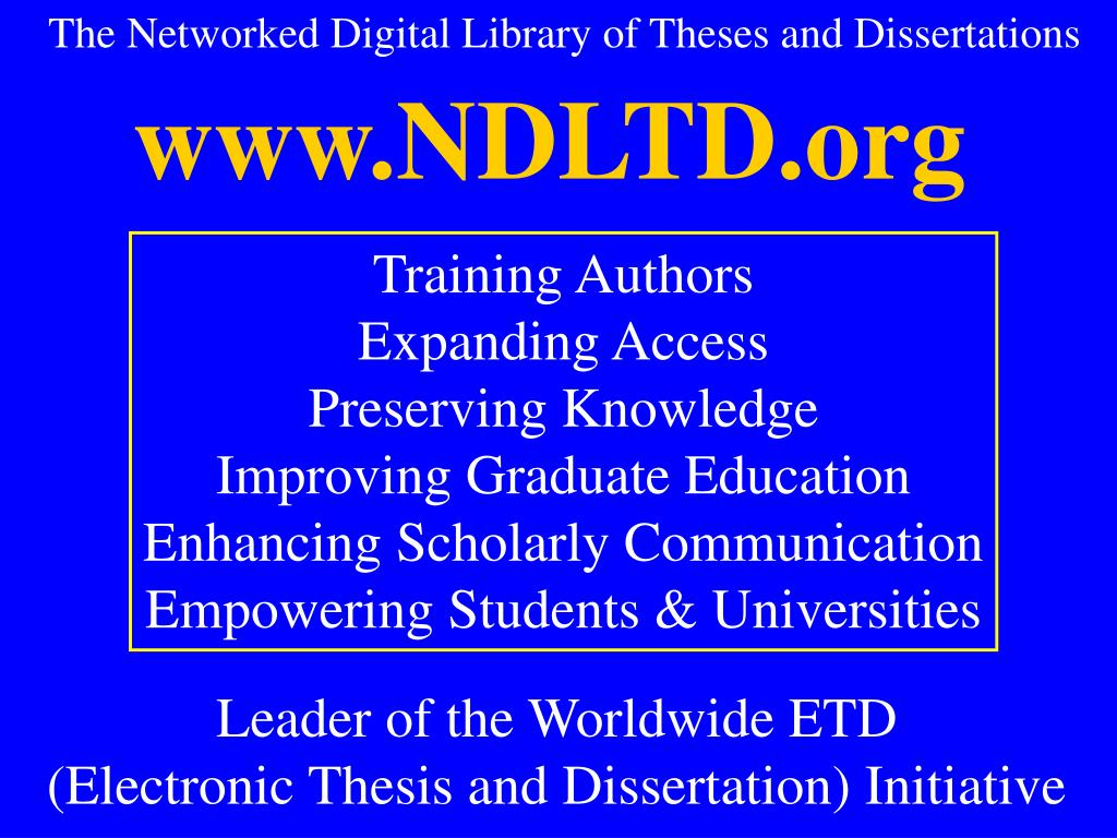 The Networked Digital Library of Theses and Dissertations