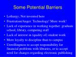 some potential barriers