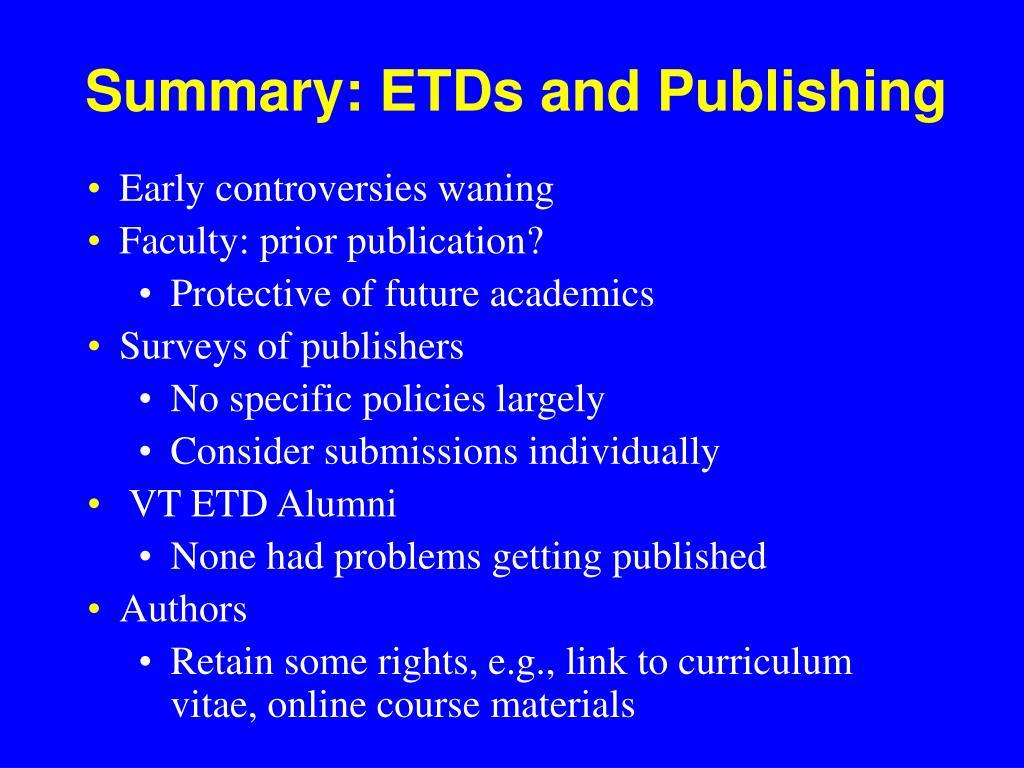 Summary: ETDs and Publishing