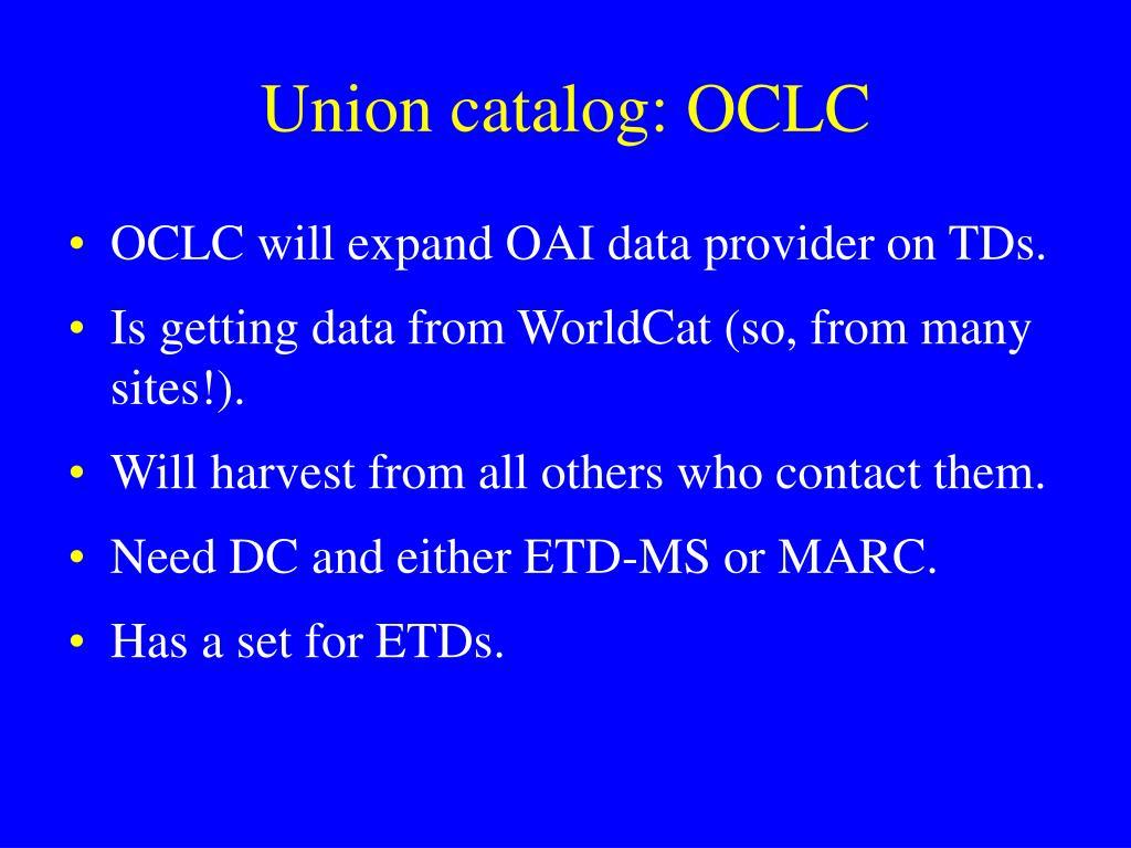 Union catalog: OCLC