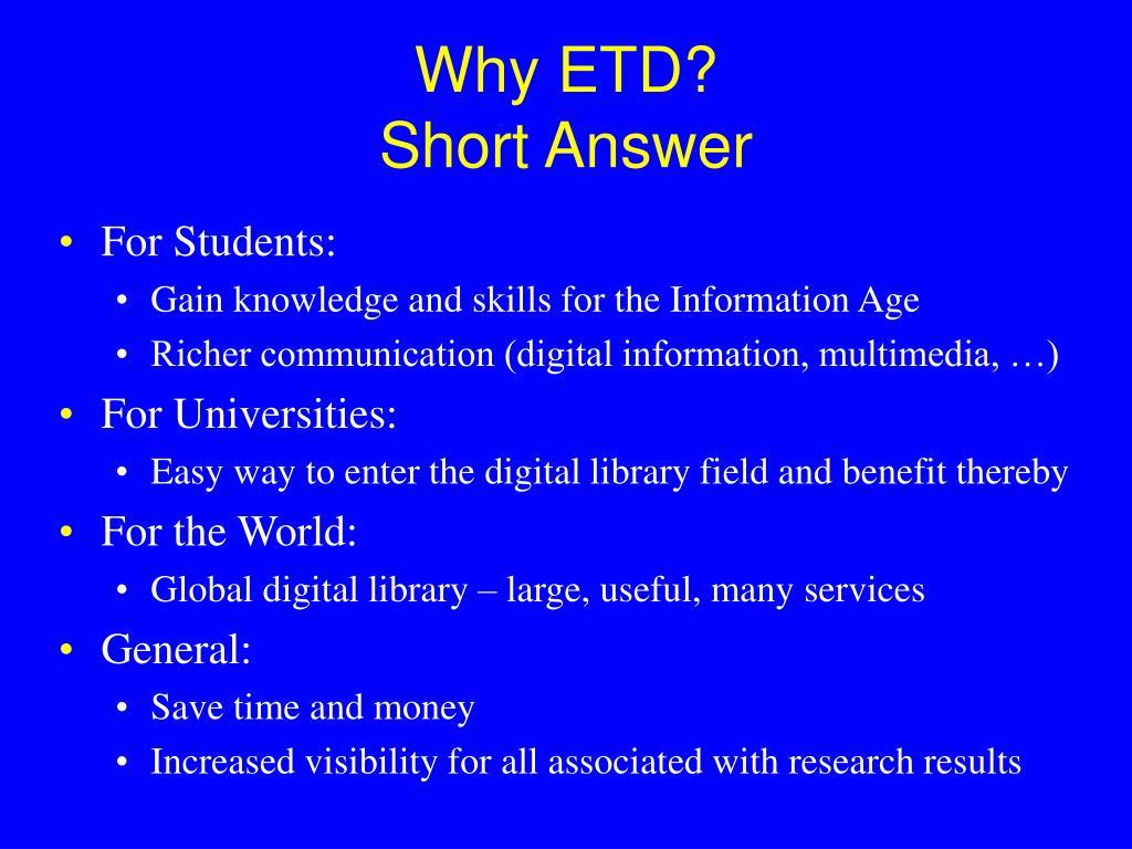Why ETD?
