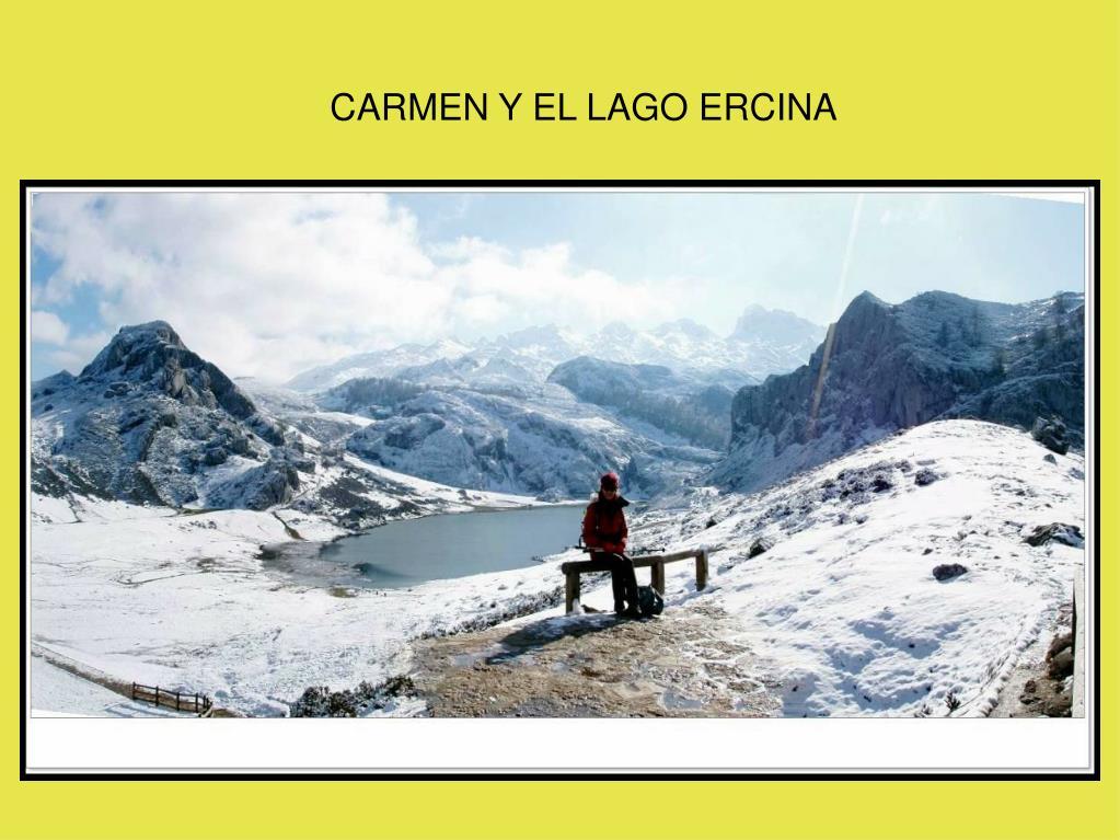 CARMEN Y EL LAGO ERCINA