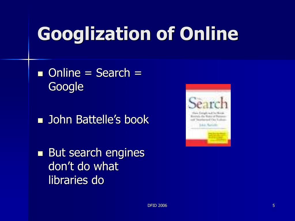 Googlization of Online
