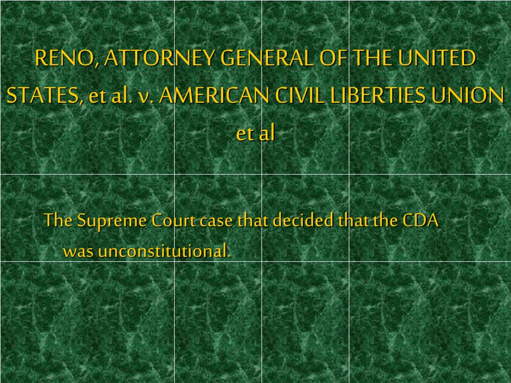 RENO, ATTORNEY GENERAL OF THE UNITED STATES, et al. v. AMERICAN CIVIL LIBERTIES UNION et al