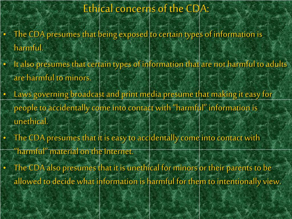 Ethical concerns of the CDA:
