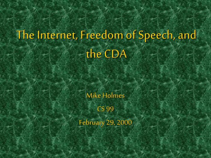 The internet freedom of speech and the cda l.jpg