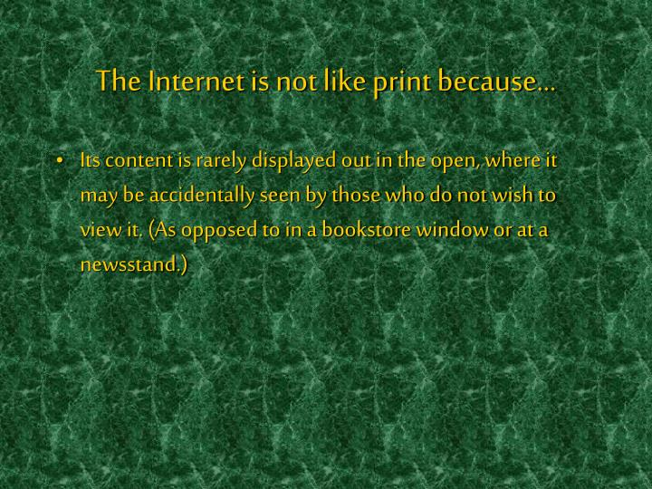 The internet is not like print because l.jpg