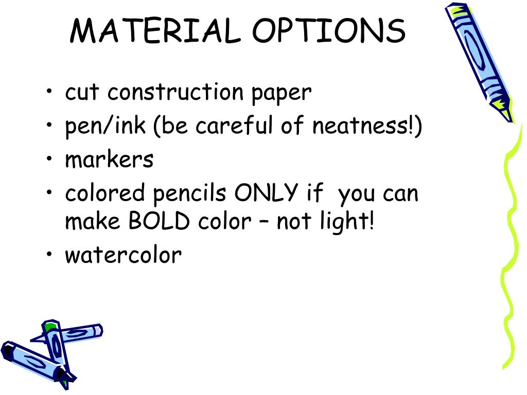 MATERIAL OPTIONS