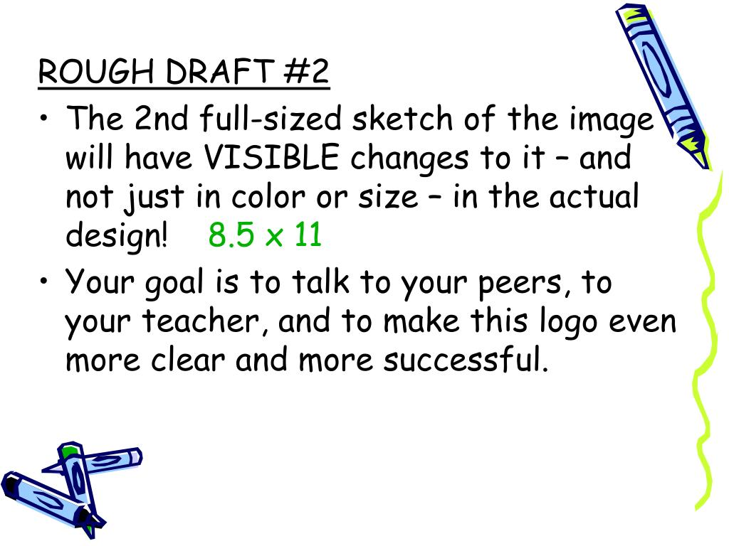 ROUGH DRAFT #2