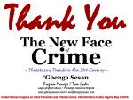 the new face of crime8