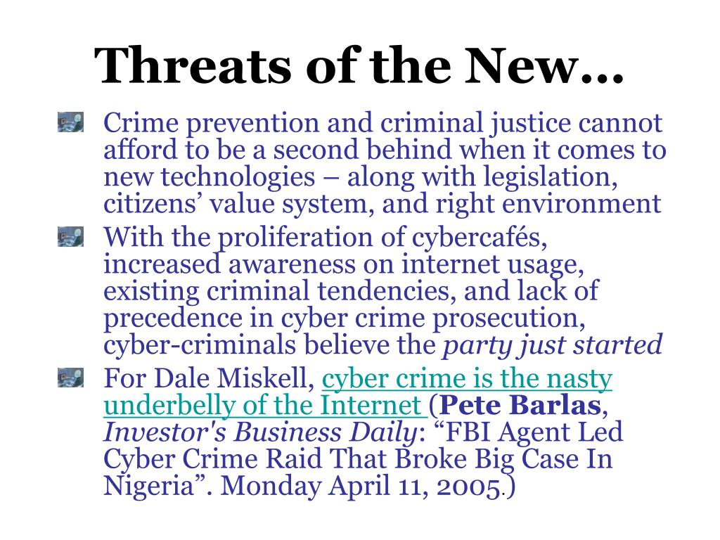 Threats of the New…