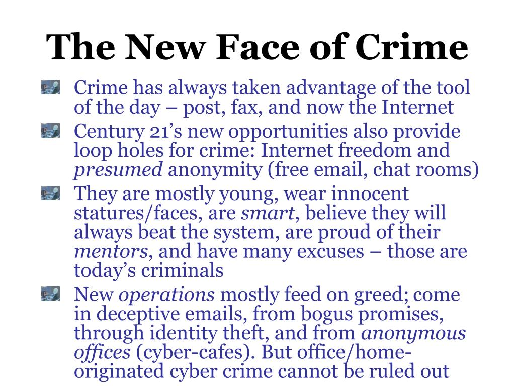 The New Face of Crime