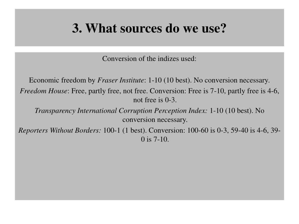 3. What sources do we use?