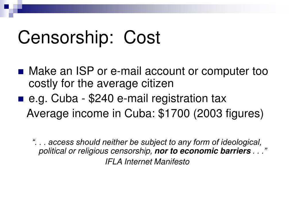 Censorship:  Cost