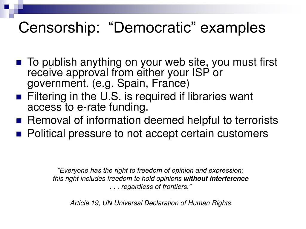 "Censorship:  ""Democratic"" examples"
