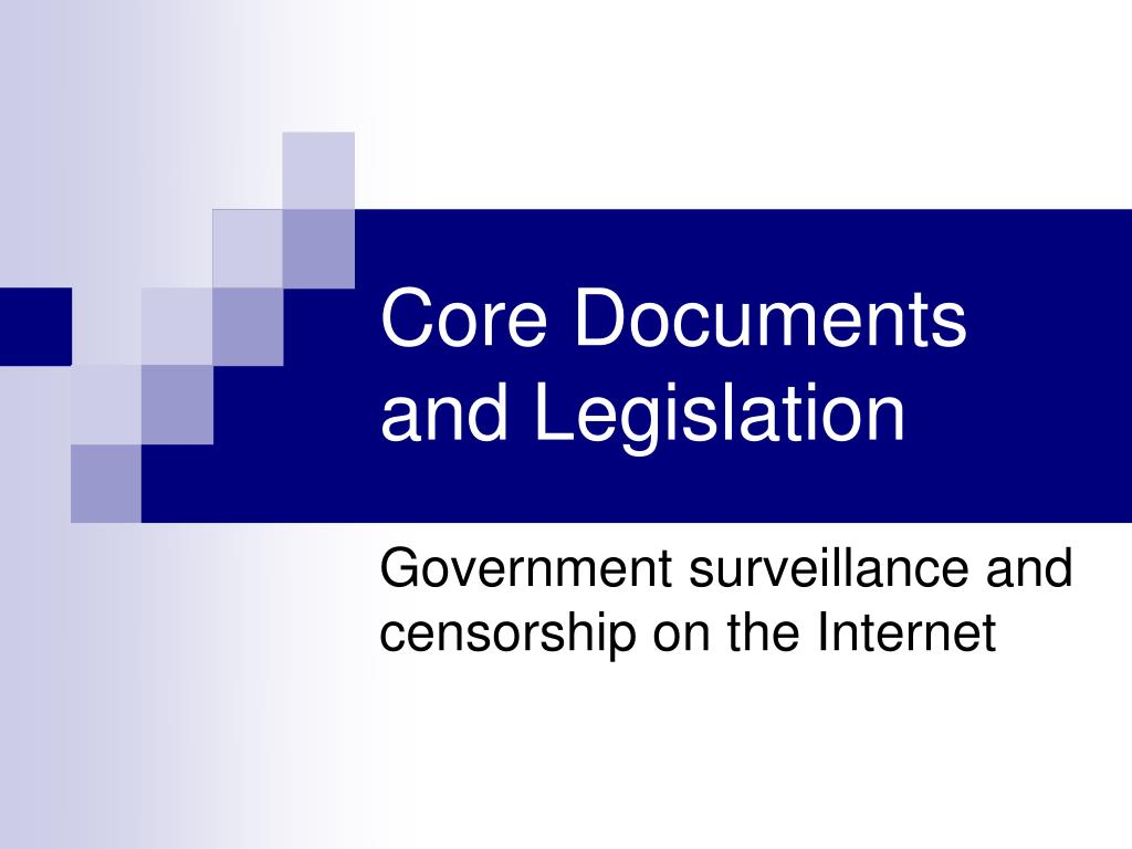 Core Documents and Legislation
