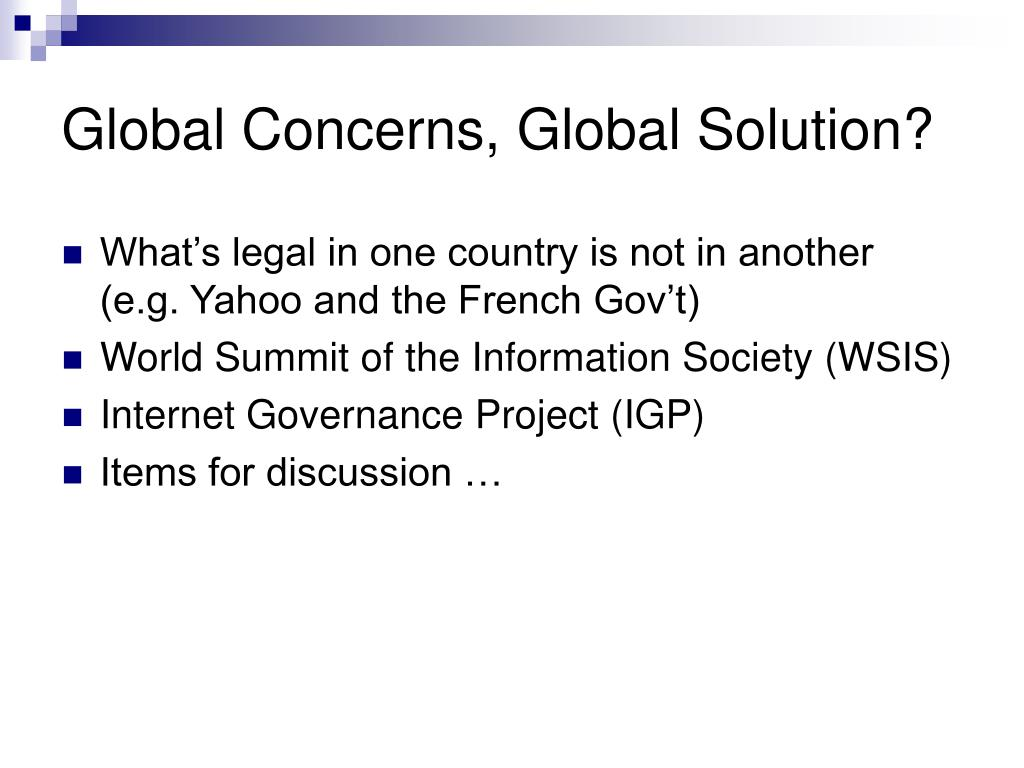 Global Concerns, Global Solution?