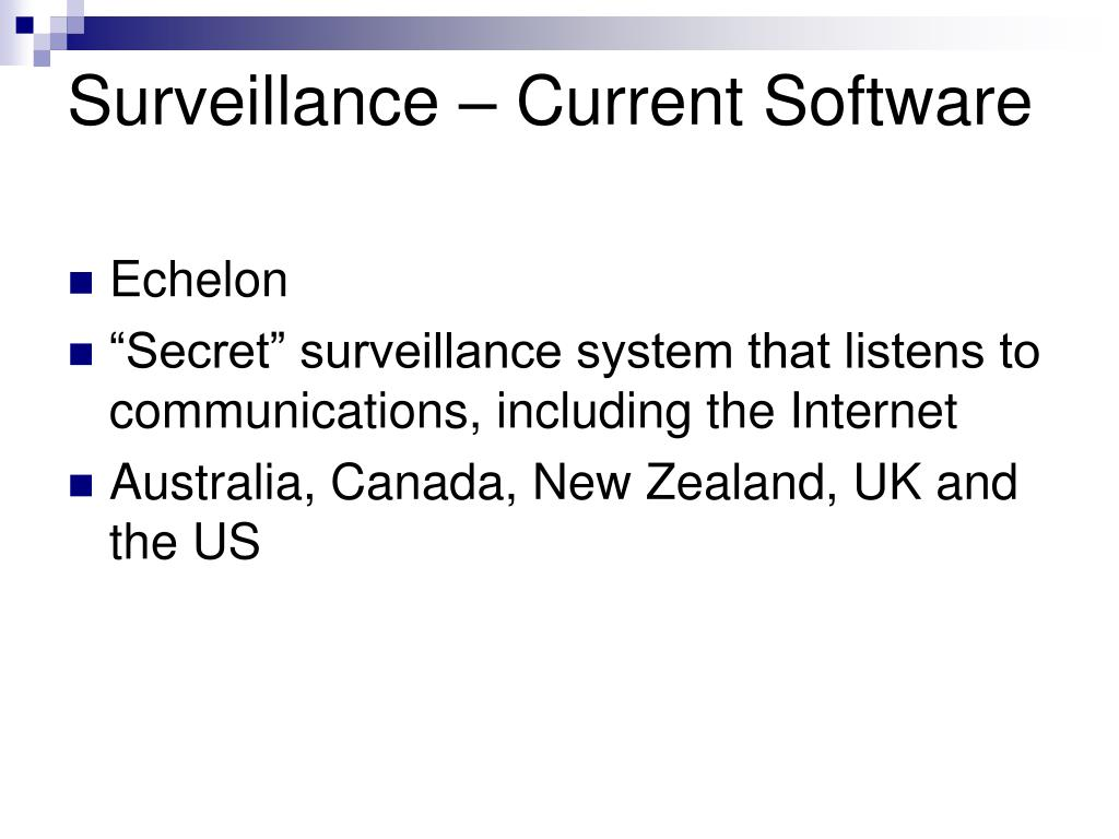 Surveillance – Current Software