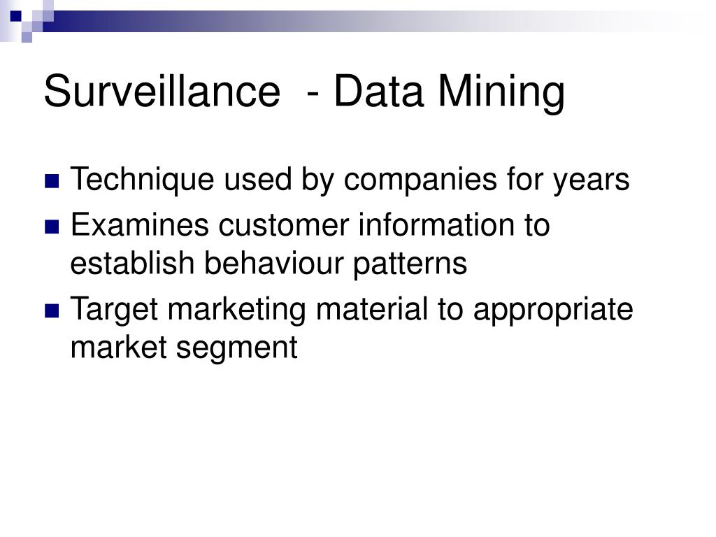 Surveillance  - Data Mining