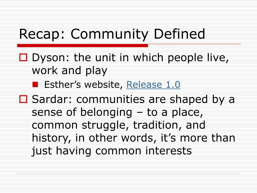 Recap: Community Defined