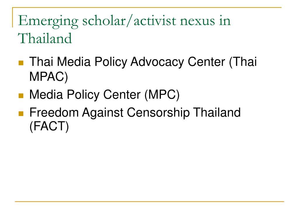 Emerging scholar/activist nexus in Thailand