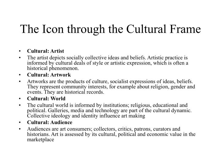 The Icon through the Cultural Frame
