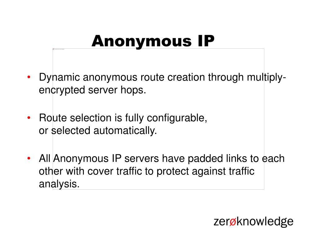 Anonymous IP