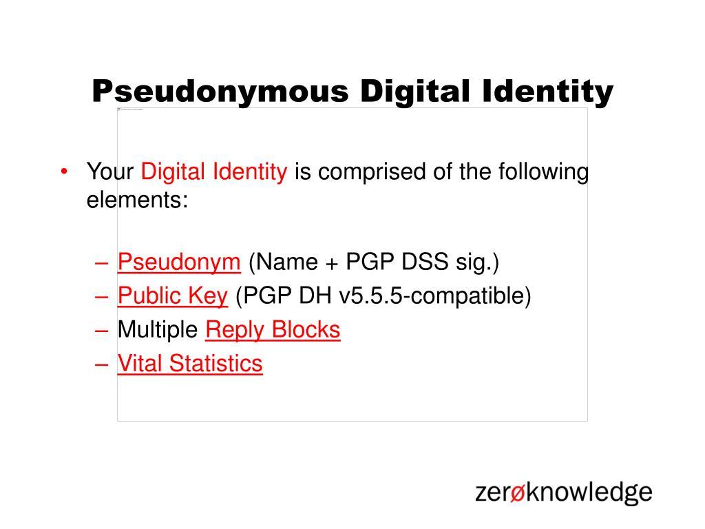 Pseudonymous Digital Identity
