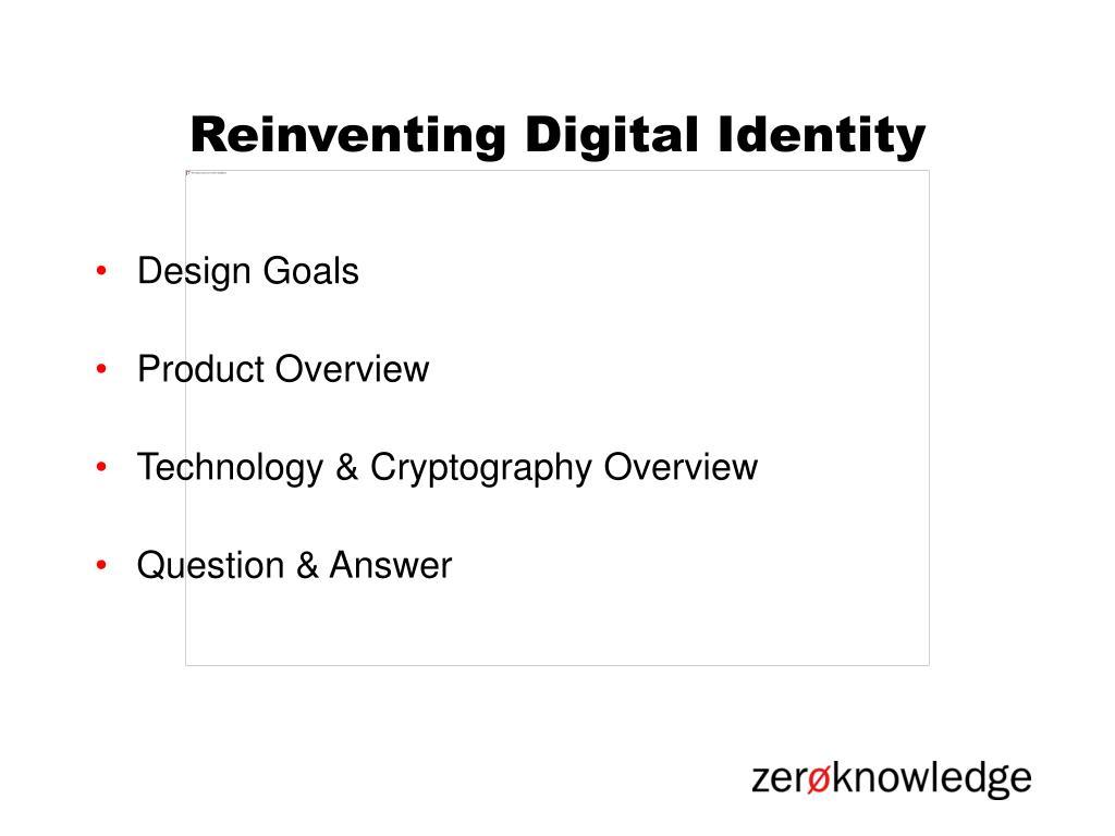 Reinventing Digital Identity