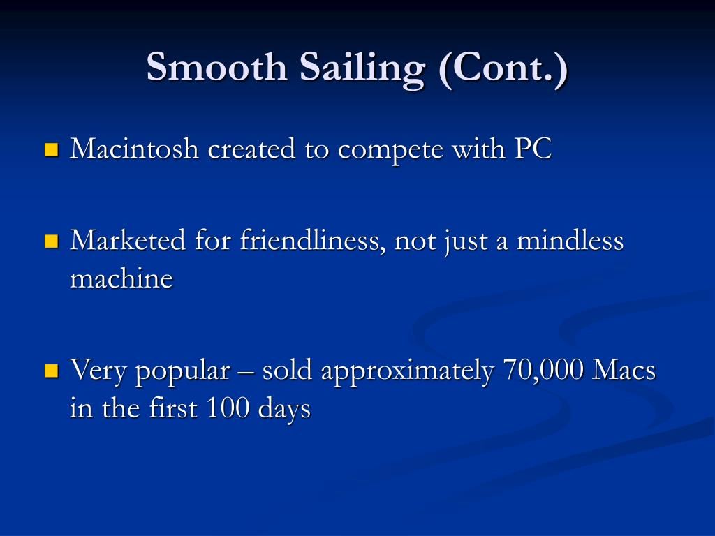 Smooth Sailing (Cont.)