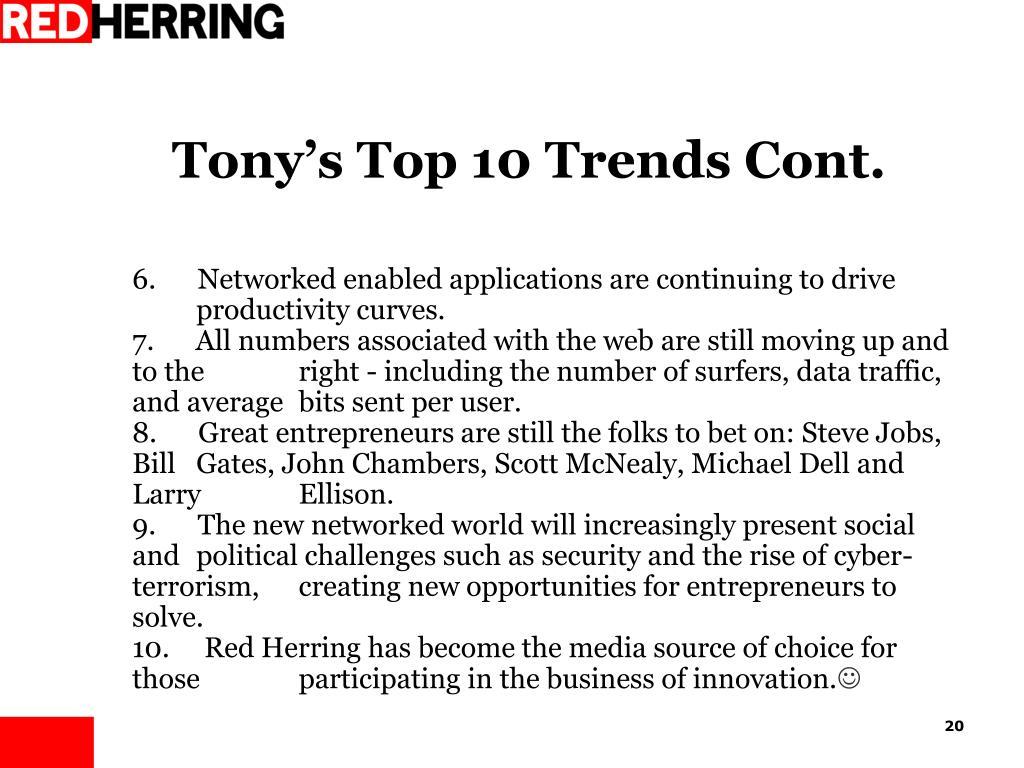 Tony's Top 10 Trends Cont.