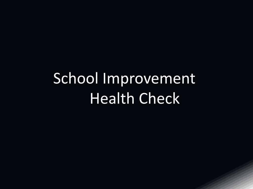 School Improvement Health Check