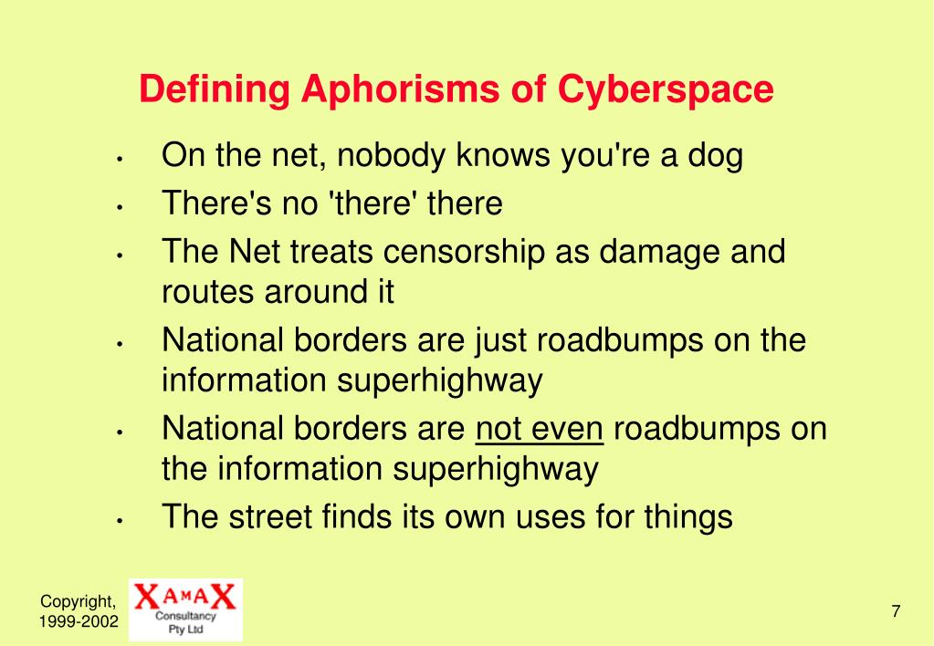 Defining Aphorisms of Cyberspace