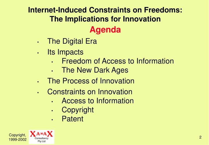 Internet induced constraints on freedoms the implications for innovation agenda