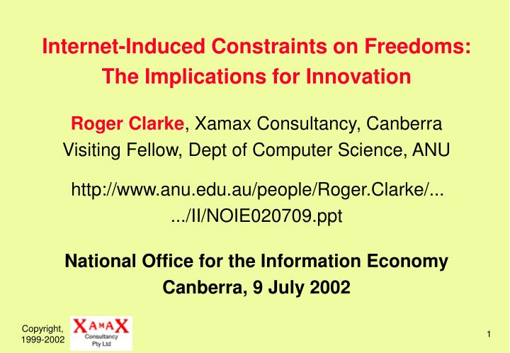 Internet-Induced Constraints on Freedoms: