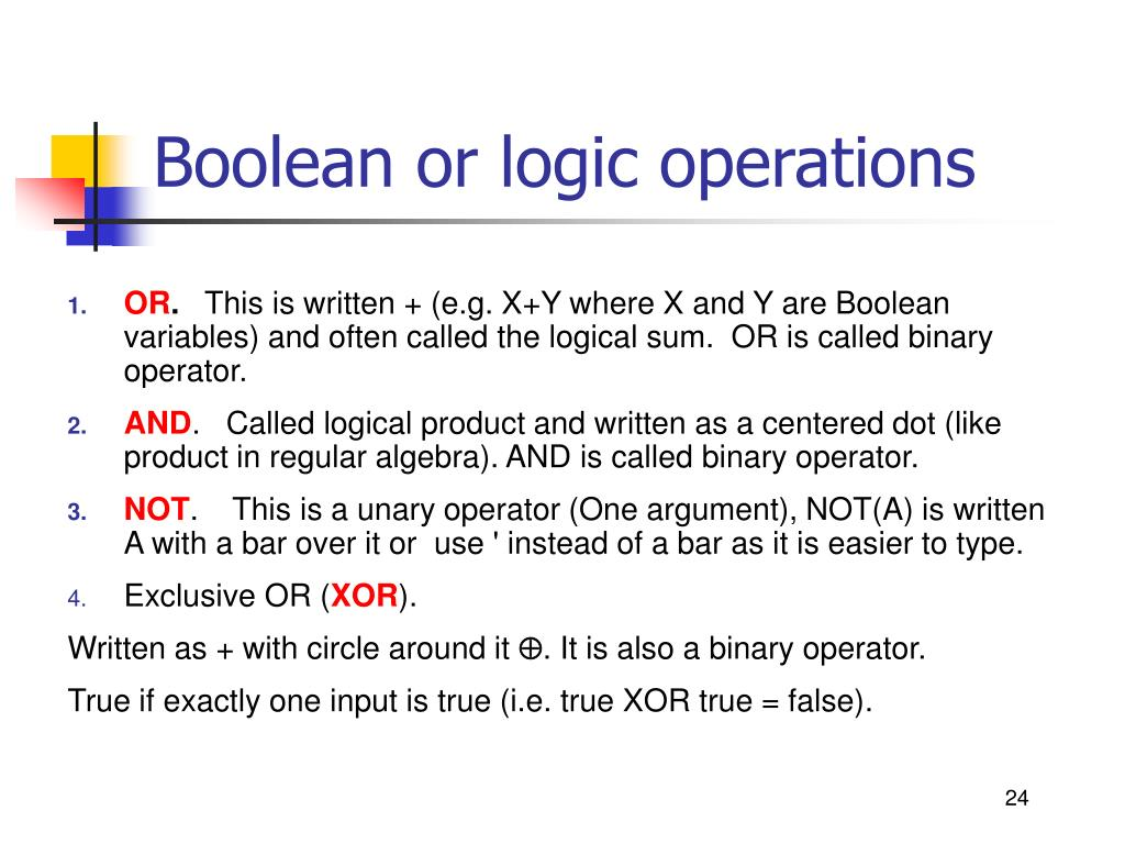Boolean or logic operations