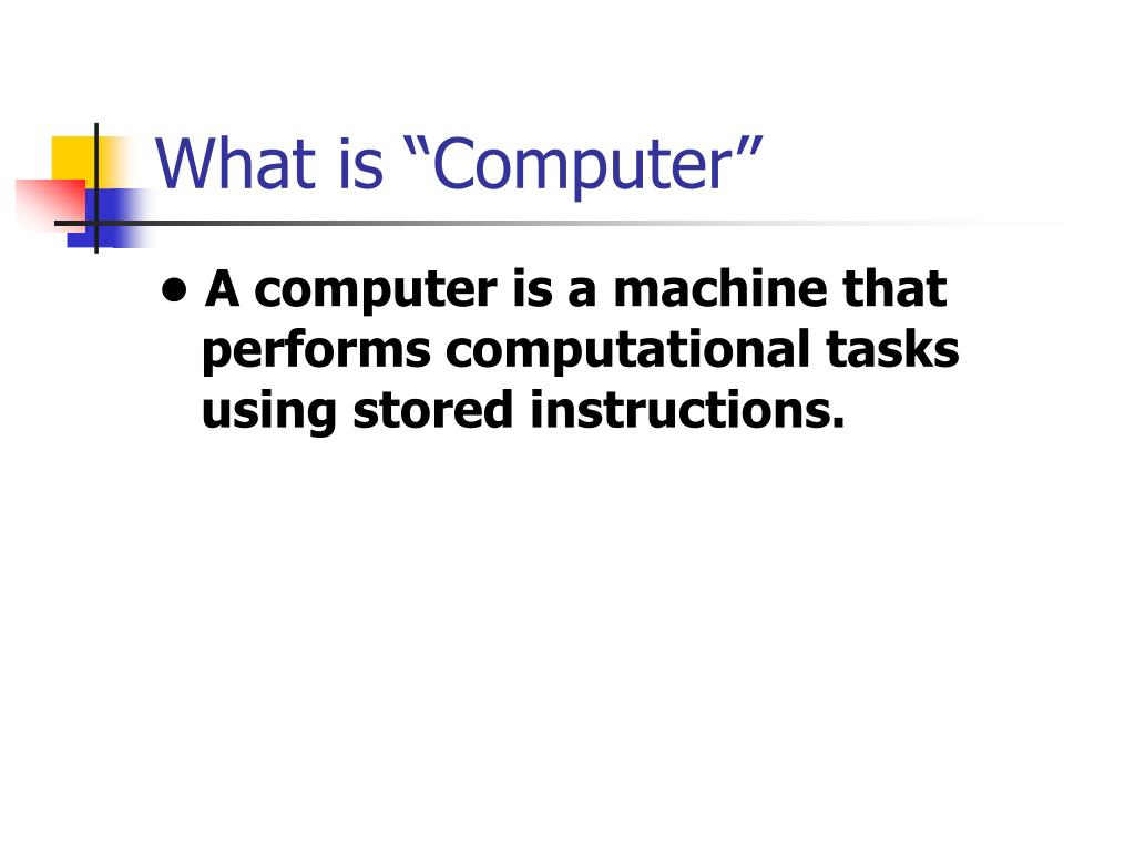 "What is ""Computer"""