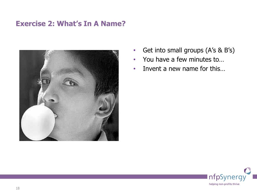 Exercise 2: What's In A Name?