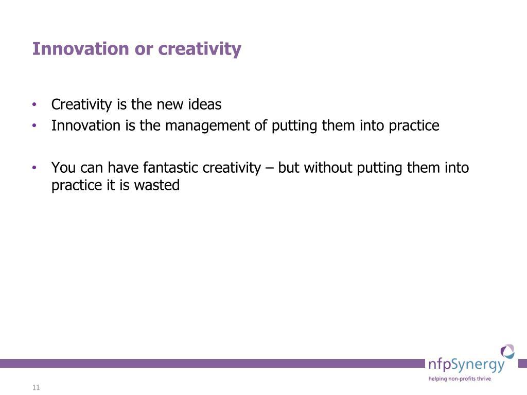 Creativity is the new ideas