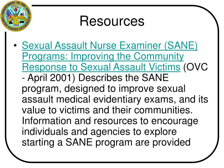 Sexual Assault Nurse Examiner (SANE) Programs: Improving the Community Response to Sexual Assault Victims