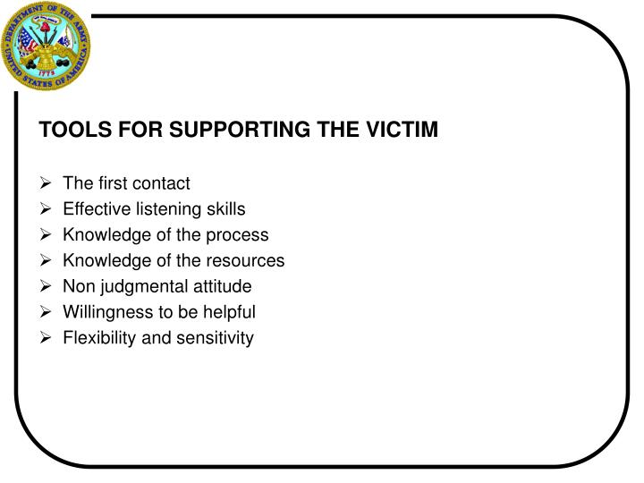 TOOLS FOR SUPPORTING THE VICTIM