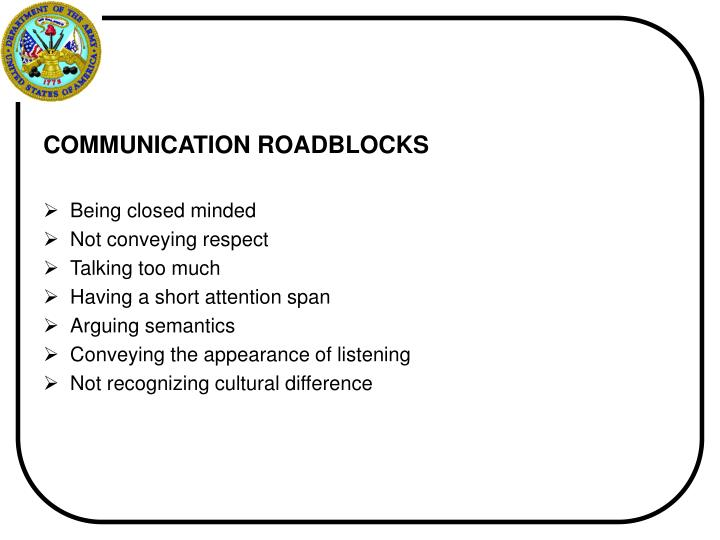 COMMUNICATION ROADBLOCKS