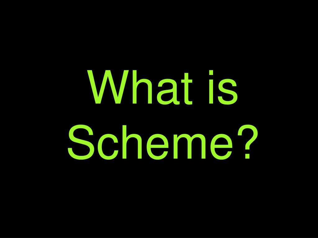What is Scheme?