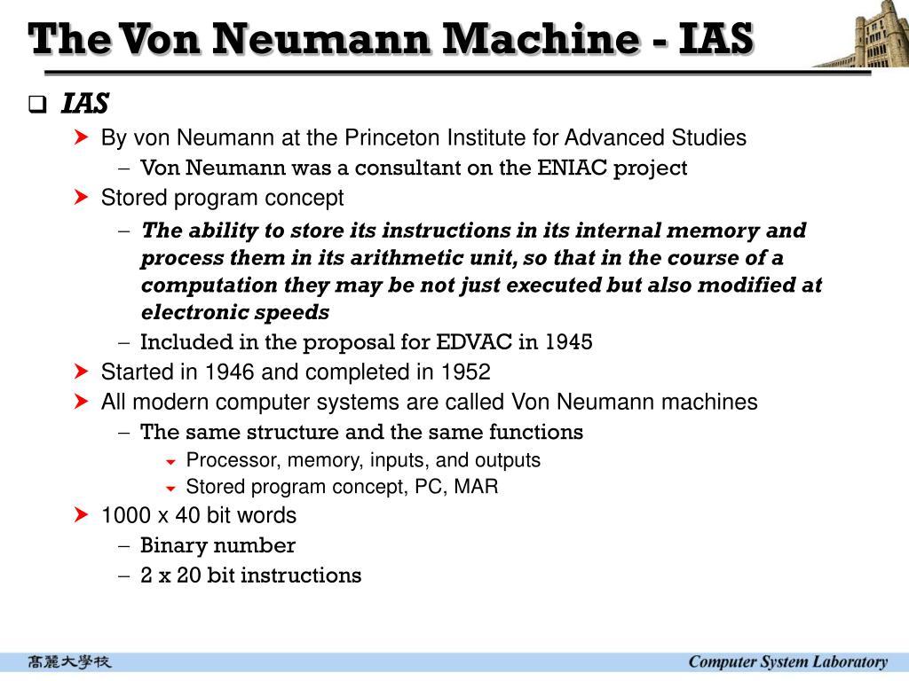 The Von Neumann Machine - IAS